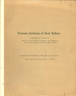 KANSAS AUTHORS OF BEST SELLERS. A BIBLIOGRAPHY OF THE WORKS OF MARTIN AND OSA JOHNSON, MARGARET H...