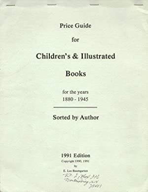 PRICE GUIDE FOR CHILDREN'S & ILLUSTRATED BOOKS FOR THE YEARS 1880-1945.