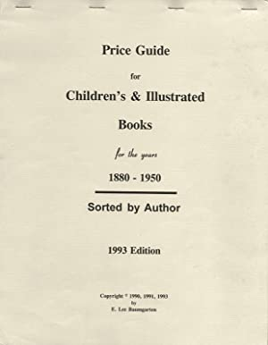 PRICE GUIDE FOR CHILDREN'S & ILLUSTRATED BOOKS FOR THE YEARS 1880-1950.