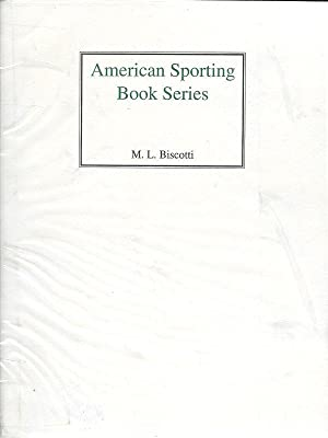 AMERICAN SPORTING BOOK SERIES.