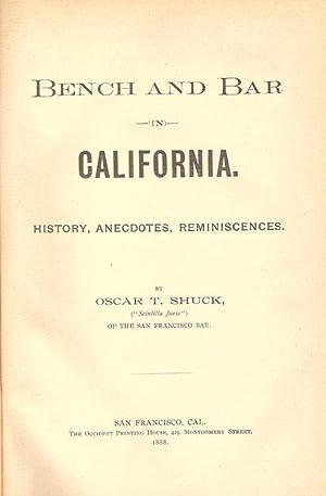 BENCH AND BAR IN CALIFORNIA. HISTORY, ANECDOTES, REMINISCENCES. PART II.: Shuck, Oscar T.