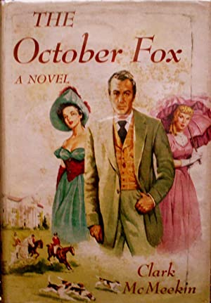 THE OCTOBER FOX.: McMeekin, Clark.