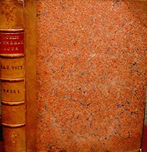 A COLLECTION OF THE PUBLIC GENERAL STATUTES, PASSED IN THE FIRST AND SECOND YEAR OF THE REIGN OF ...