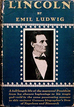 LINCOLN.: Ludwig, Emil.