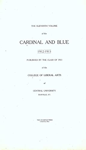 CARDINAL AND BLUE.: Clark, Lucius L.
