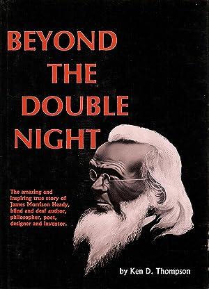 BEYOND THE DOUBLE NIGHT.: Thompson, Ken D.