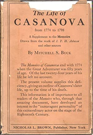 THE LIFE OF CASANOVA FROM 1774 TO: Buck, Mitchell S.