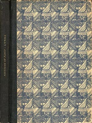 FESTOONS OF FANCY. CONSISTING OF COMPOSITIONS AMATORY, SENTIMENTAL, AND HUMOROUS IN VERSE AND PROSE...