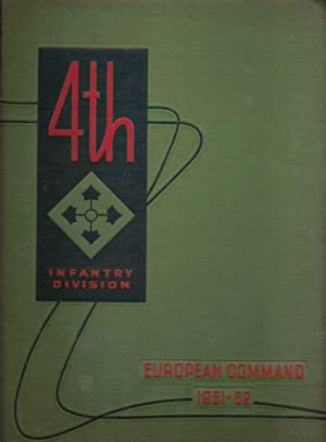 4TH INFANTRY DIVISION. EUROPEAN COMMAND 1951-52.