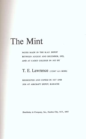 THE MINT. NOTES MADE IN THE R.A.F. DEPOT BETWEEN AUGUST AND DECEMBER, 1922, AND AT CADET COLLEGE IN...