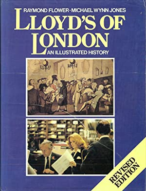 LLOYD'S OF LONDON. AN ILLUSTRATED HISTORY.: Flower, Raymond &