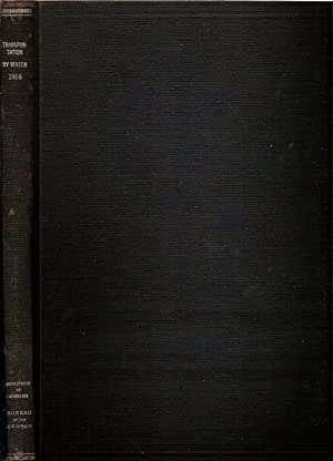 TRANSPORTATION BY WATER 1916.: Hartley, Eugene F. & others.
