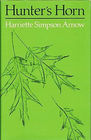 HUNTER'S HORN.: Arnow, Harriette Simpson.