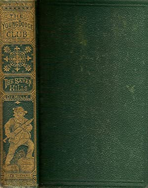 THE SEVEN HILLS.: De Mille, Prof. James.