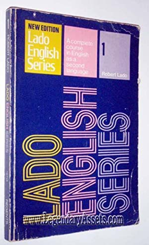 LADO ENGLISH SERIES BOOK 1: Robert Lado