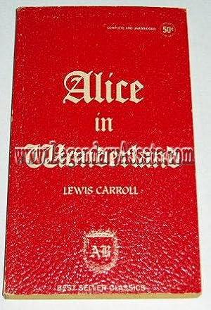 ALICE IN WONDERLAND: Lewis Carroll