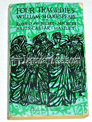 FOUR TRAGEDIES Romeo & Juliet, Macbeth, Julius: William Shakespeare