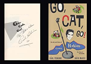 Go, Cat, Go! : The Life and: Perkins, Carl