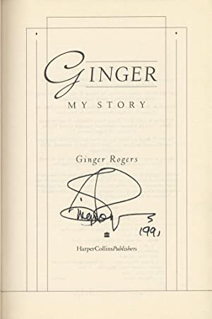 Ginger: My Story ***Signed***: Rogers, Ginger
