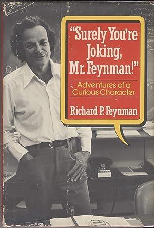 Surely You're Joking, Mr. Feynman!: Adventures of: Feynman, Richard P.