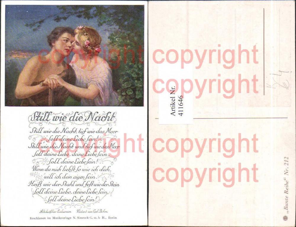 411646,Künstler Ak Paar Kuss Still wie die Nacht Liebe Text Altdeutscher Liederreim Musik