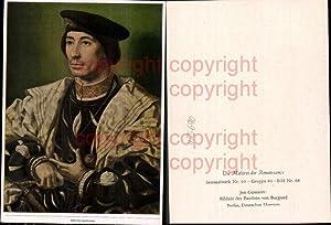 425690,Künstler Ak Jan Gossaert Bildnis d. Baudoin