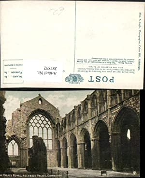 387852,Great Britain Scotland Edinburgh Holyrood Palace Chapel