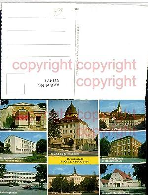 511471,Hollabrunn Gymnasium Museum Lehrlingsheim Schulen Mehrbildkarte