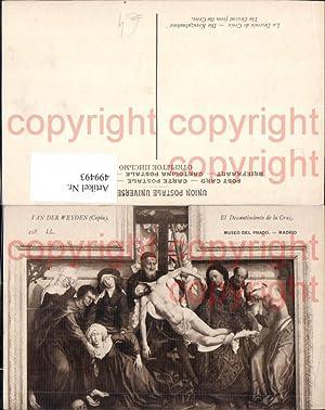 499493,Künstler Ak Van der Weyden Die Kreuzabnahme