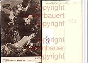 519818,Künstler AK Rembrandt Isaaks Opferung Engel pub