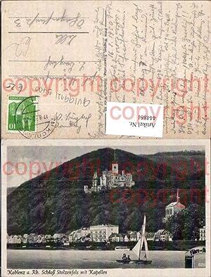 444861,Koblenz a. Rhein Schloss Stolzenfels m. Kapellen
