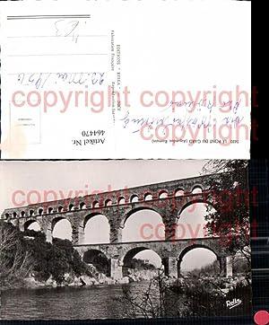 464470,Foto Ak Brücke Le Pont du Gard
