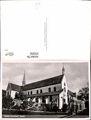 576350,Foto Ak Kloster Bronnbach Tauber Reicholzheim Wertheim