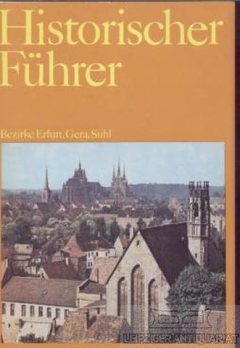 Historischer Führer. Stätten und Denkmale der Geschichte: Hoppe, Günther undJürgen