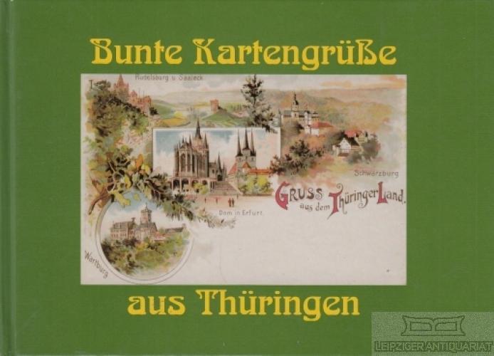Bunte Kartengrüße aus Thüringen.: Brachmanski, Hans-Peter; Schirmer,