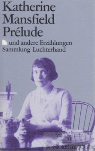 Prélude, und andere Erzählungen