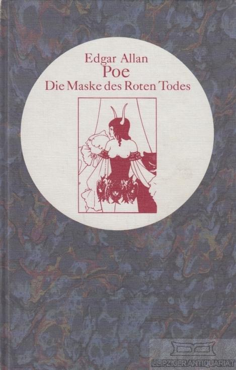 Die Maske des Roten Todes und andere: Poe, Edgar Allan.