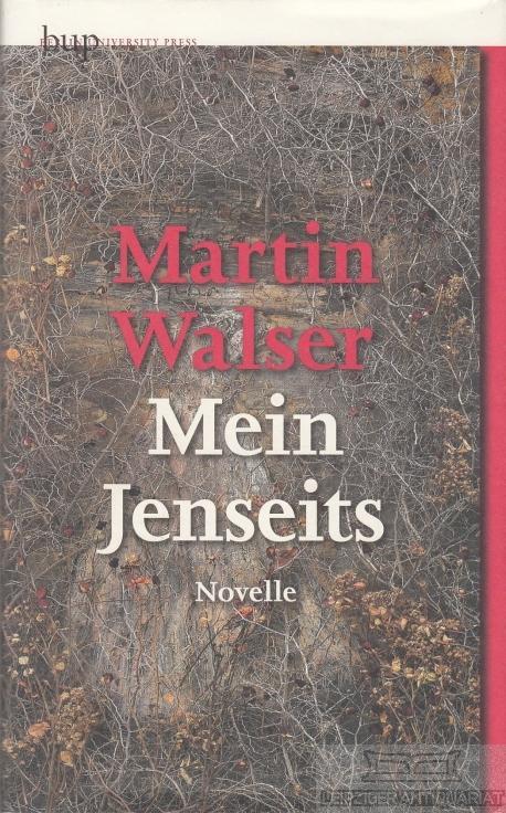 Mein Jenseits. Novelle.: Walser, Martin.