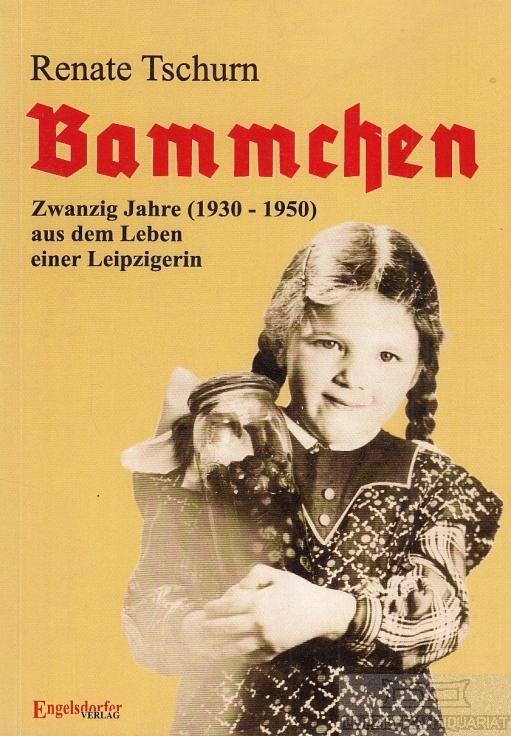 Image result for bammchen. 1930 – 1950 – zwanzig jahre aus dem leben einer leipzigerin