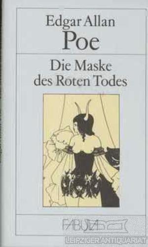 Die Maske des Roten Todes.: Poe, Edgar Allan.