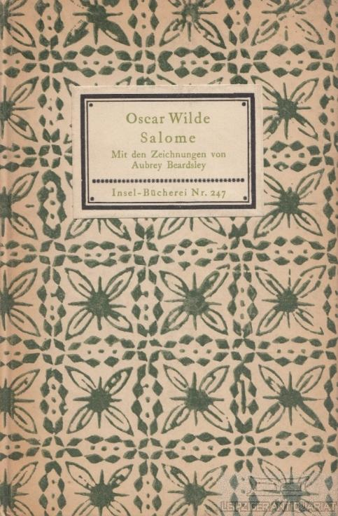Salome. Mit den Zeichnungen von Aubrey Beardsley.: Wilde, Oscar.