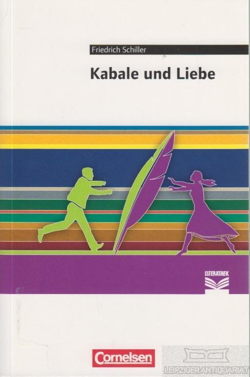 9783060603305 - Schiller, Friedrich.: Kabale und Liebe. Bearbeitet von Daniela Nägel. - Kitabu