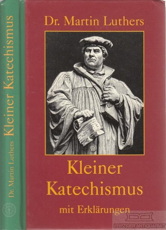 Luther Kleiner Katechismus