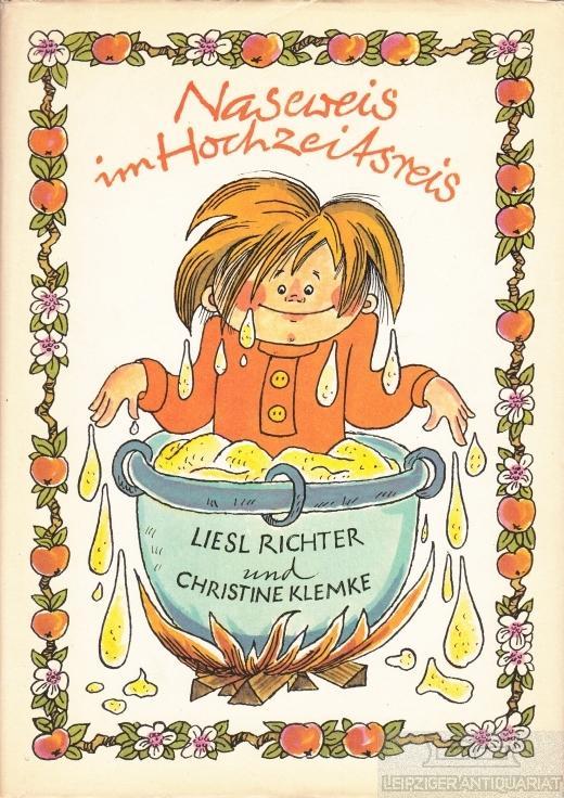 Naseweis im Hochzeitsreis.: Richter, Liesl /