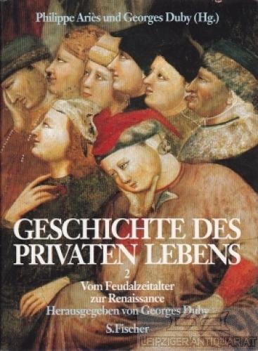 Geschichte des privaten Lebens 2. Band 2: Aries, Philippe /
