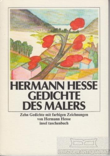 Gedichte des Malers. Zehn Gedichte mit farbigen: Hesse, Hermann.