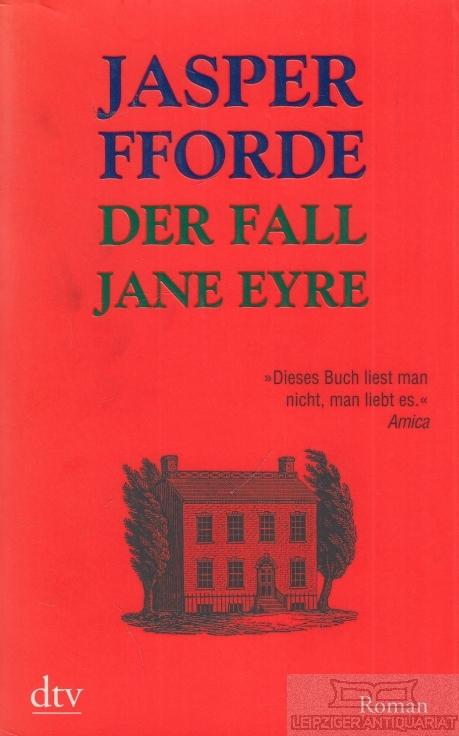 Der Fall Janes Eyre. Roman.: Fforde, Jasper.