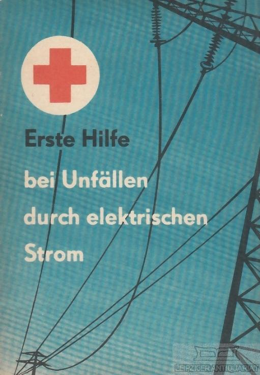 erste hilfe unfällen elektrischen strom - ZVAB