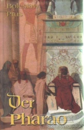 Der Pharao. Historischer Roman.