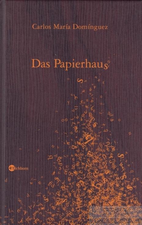 Das Papierhaus. Erzählung.: Dominguez, Carlos María.
